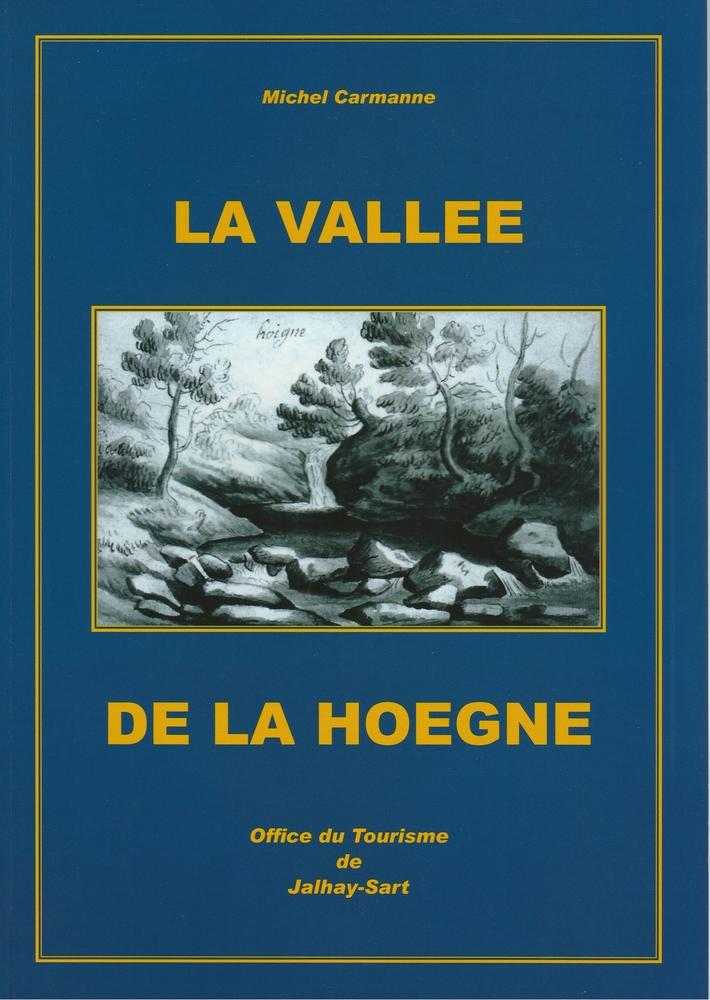La vall e de la hoegne otjs office du tourisme de jalhay - Office de tourisme de la vallee de kaysersberg ...